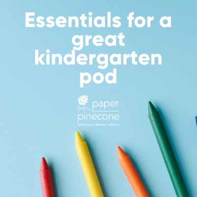 essentials for a great kindergarten pod