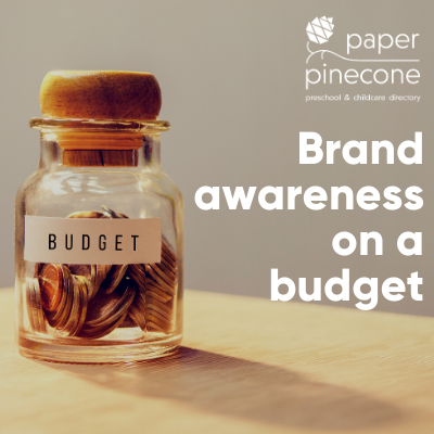brand awareness on a budget