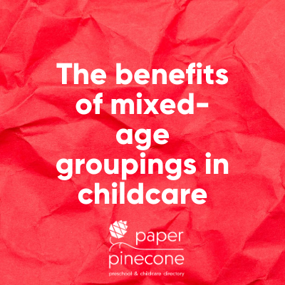 the benefits of mixed-age groupings in preschool