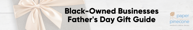 father's day gift guide featuring black-owned businesses