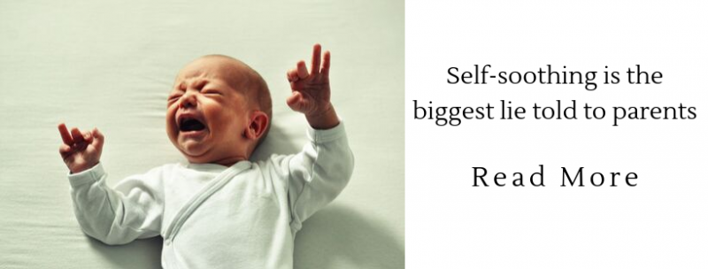 the idea that babies can self-soothe is a myth