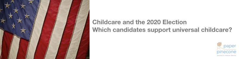 2020 democratic candidates who support universal child care